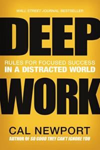 Cal Newport- Deep Work