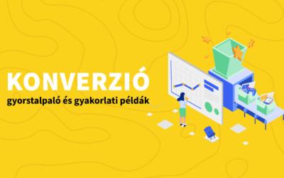 Konverzió: jelentése és használata a marketing folyamatokban