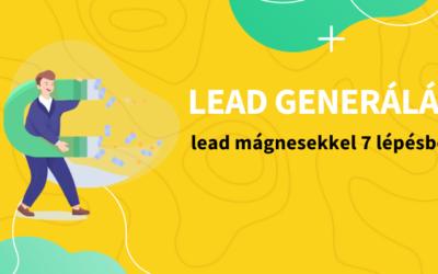 Így generálj leadeket lead mágnesekkel – gyakorlati útmutató