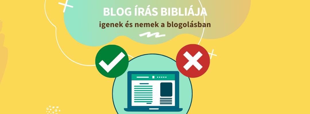 A blog írás Bibliája: igenek és nemek a blogolásban